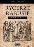 rycerze-rabusie-w-polsce-w-xiv-i-xv-wieku-w-iext44719860