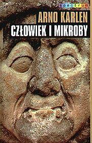 Czlowiek-i-mikroby_Arno-Karlen,images_product,15,83-7079-673-7