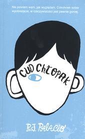 cud chłopak, palacio, autyzm, asperger, deformacja, choroba, dziecko, dzieciństwo, rodzina, dojrzewanie