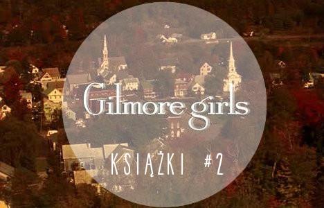 gilmore girls, serial, książki