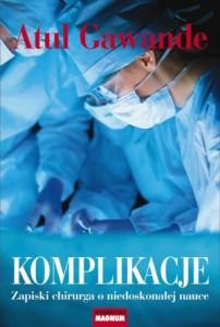 chirurgia, lekarze, gawande