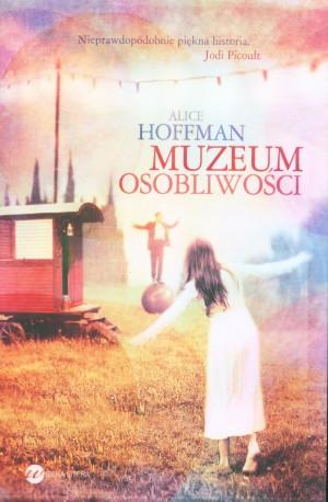 muzeum osobliwości, alice hoffman, nowy jork, coney island, cyrk, magia