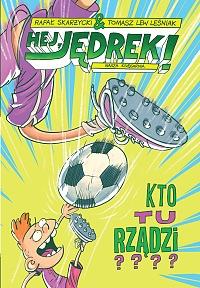 hej jędrek, skarżycki, leśniewski, dla dzieci, komiks