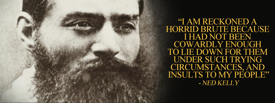 ned-kelly-quote-from-his-jerilderie-letter-1879-02-10-camfoc-tumblr