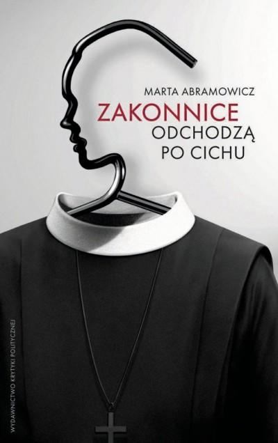 zakon, zakonnice, kościół, religia, chrześcijaństwo, polska, kontrowersja