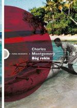charles-montgomery-bog-rekin-cover-okladka
